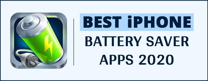 BEST iPHONE BATTERY SAVER APPS 2020