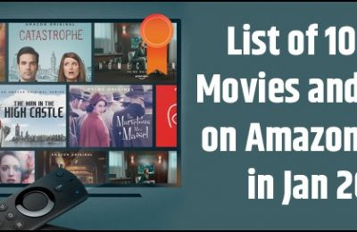 List of 10 Best Movies and Series on Amazon Prime in Jan 2020